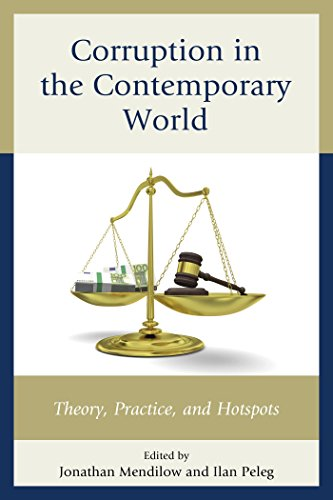 Download Corruption in the Contemporary World: Theory, Practice, and Hotspots Pdf