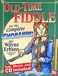 Old-Time Fiddle for the Complete Ignoramus Book/CD ()