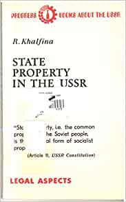 State Property in the U S S R  (Progress books about the USSR): R