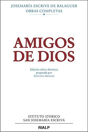 Amigos de Dios (Libros de Josemaría Escrivá de Balaguer) por Escrivá de Balaguer, Josemaría