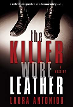 The Killer Wore Leather: A Mystery by [Antoniou, Laura]