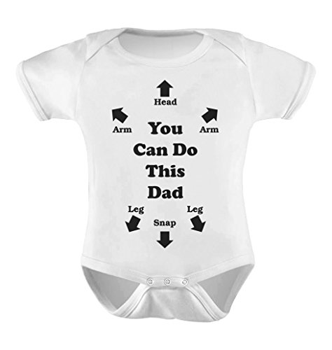 You Can Do This Dad - Funny Father's Day Gift for New Dads Cute Baby Bodysuit 6M White