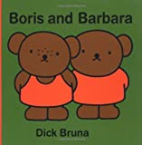 Boris and Barbara, Dick Bruna, 1592260276