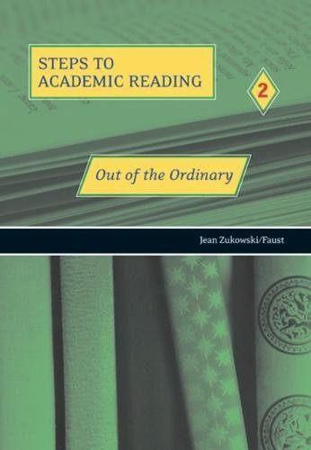 Out of the Ordinary (Steps to Academic Reading 2)