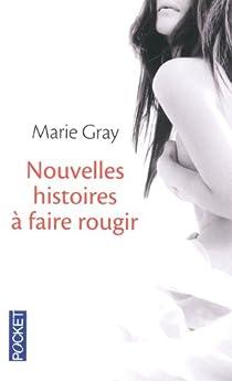 Nouvelles histoires à faire rougir par Gray