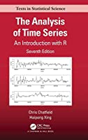 The Analysis of Time Series: An Introduction with R, 7th Edition Front Cover