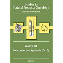 Studies in Natural Products Chemistry: Stereoselective Synthesis (Part F)