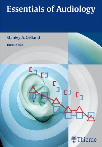 Essentials of Audiology (3rd 2009) [Gelfand]