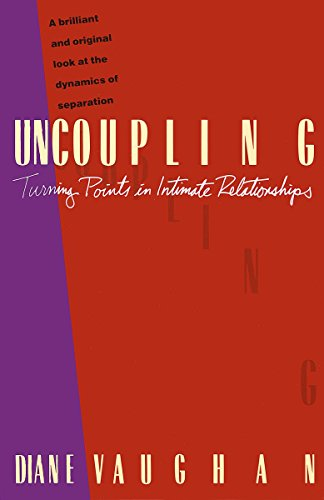 Uncoupling: Turning Points in Intimate Relationships by Unknown