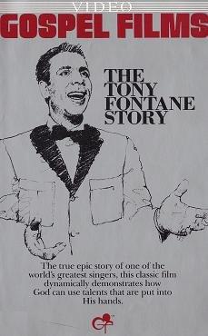 The Tony Fontane Story