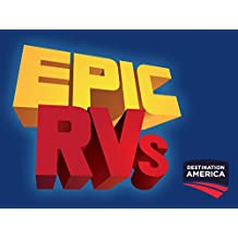 Epic RVs Season 1