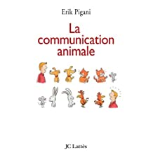 La communication animale (Psy-Santé) (French Edition)