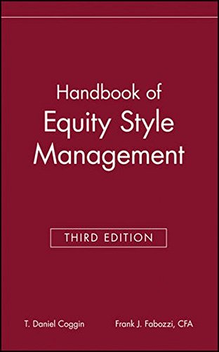The Handbook of Equity Style Management, 3rd Edition
