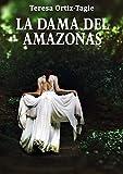LA DAMA DEL AMAZONAS: Aventuras, acción, misterio