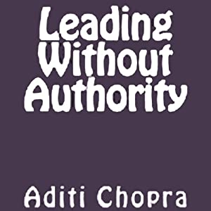 Leading Without Authority Audiobook