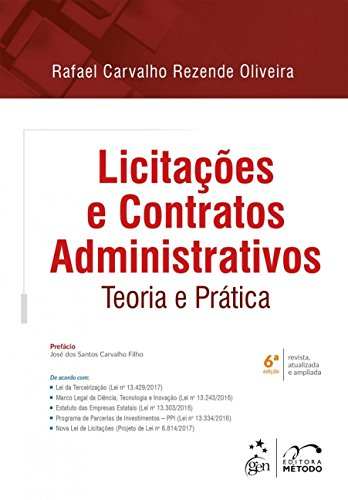 Licitações e Contratos Administrativos. Teoria e Prática