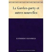 La Garden-party et autres nouvelles (French Edition)