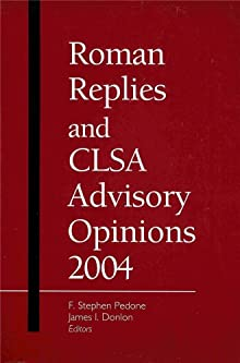 Roman Replies And Clsa Advisory Opinions: 2004 Stephen PEDONE