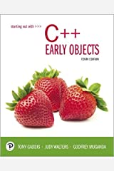 Starting Out with C++: Early Objects (10th Edition) Paperback