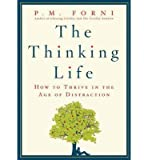 The Thinking Life: How to Thrive in the Age of Distraction (Paperback) - Common