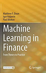 Machine Learning in Finance: From Theory to Practice