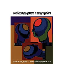 Conflict Management in Congregations (Harvesting the Learnings)