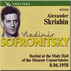 Scriabin - Recital At the Maly Hall of the Moscow Conservatoire 1958 - Sofronitsky
