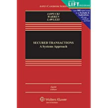 Secured Transaction: A Systems Approach (Aspen Casebook)
