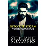 Into the Storm (Vampires of Velum Mortis Book 2)