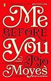 By Jojo Moyes Me Before You (Thorndike Press Large Print Core Series) (Lrg) [Hardcover]