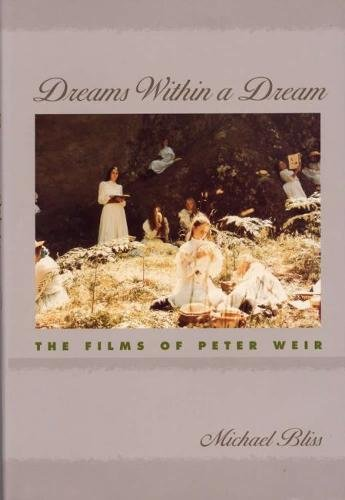 Download Dreams Within a Dream: The Films of Peter Weir pdf epub