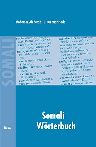 Somali Wörterbuch: Deutsch-Somali /Somali-Englisch-Deutsch: German-Somali and Somali-English-German