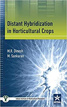 Distant Hybridization In Horticultural Crops por M Sankaran