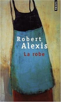 La Robe par Alexis