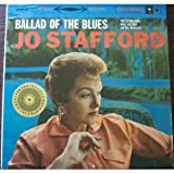 Jo Stafford: Ballad Of The Blues (Columbia Special Archives Reissue) [VINYL LP] [STEREO]