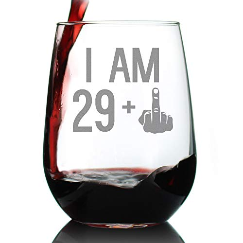 29 + 1 Middle Finger - 30th Birthday Stemless Wine Glass for Women & Men - Cute Funny Wine Gift Idea - Unique Personalized Bday Glasses for Best Friend Turning 30 - Drinking Party Decoration (30th Birthday Gift Ideas For Best Friend)