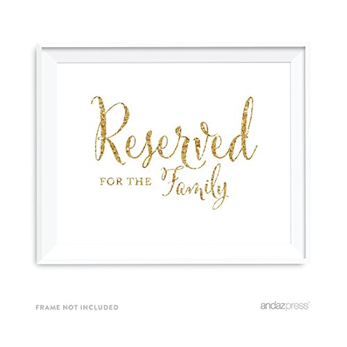 Andaz Press Wedding Party Signs, Gold Glitter Print, 8.5x11-inch, Reserved for Family, 1-Pack, Not Real Glitter