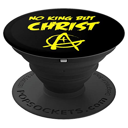 No King But Christ libertarian swag for Liberty Christians - PopSockets Grip and Stand for Phones and Tablets