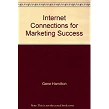 Internet Connections for Marketing Success