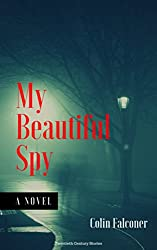 My Beautiful Spy: a world war 2 spy novel of passion and intrigue (twentieth century stories Book 1)
