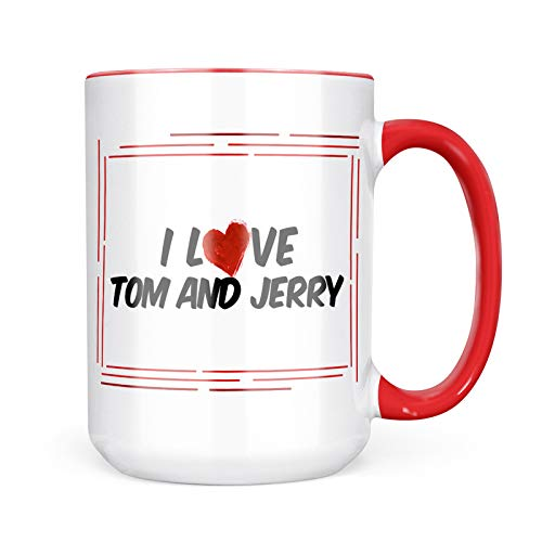 (Neonblond Custom Coffee Mug I Love Tom and Jerry Cocktail 15oz Personalized Name)