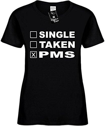 Pms T-shirt Girls (Signature Depot Women's Size L Funny T-Shirt (Single Taken PMS (Humorous) Ladies Shirt)