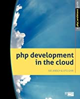 PHP Development in the Cloud Front Cover