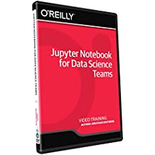 Jupyter Notebook for Data Science Teams - Training DVD