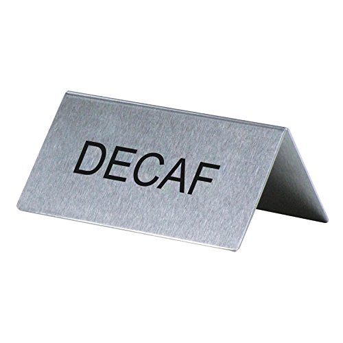 Decaf'' Table Tent Sign Stainless Steel 3'' x 1 1/2''