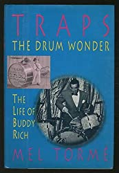 Traps, the Drum Wonder: The Life of Buddy Rich