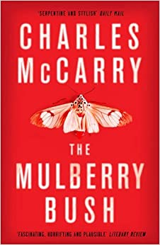 The Mulberry Bush by Charles McCarry (2016-05-05)