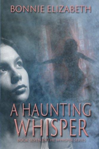 Download A Haunting Whisper (Volume 7) pdf epub