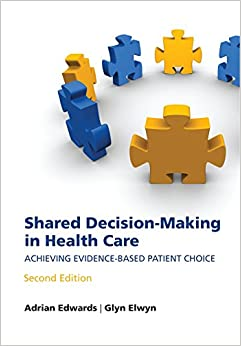 Book Shared decision-making in health care: Achieving evidence-based patient choice
