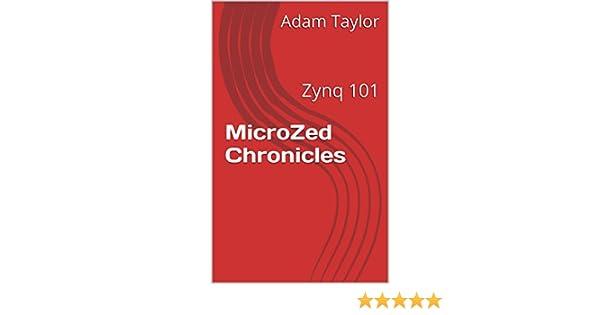 MicroZed Chronicles: Zynq 101
